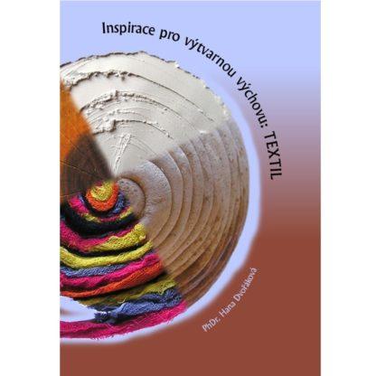 Inspirace pro výtvarnou výchovu: Textil